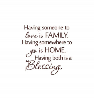 Quotes About Family Love: Having Someone To Love Is Family Cute Quotes ...