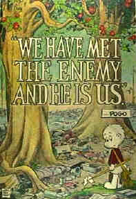 walt kelly first used the quote we have met the enemy and he is us on ...