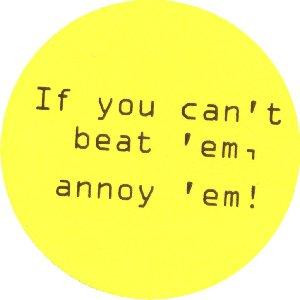 What annoys you the most?