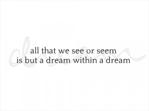 dream-quotes-dream-within-a-dream-edgar-allan-poe-life-quotes-Favim ...