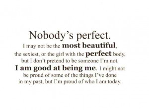 ... perfect quotes about not being perfect quotes about not being perfect