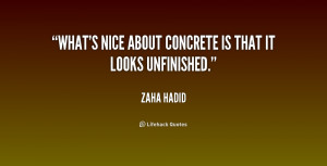 Zaha Hadid Quotes