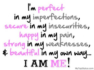 YES! I'm perfect in my imperfections....