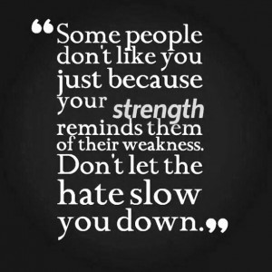 hate #slow you down.. #strength #inner_voice #determination #willpower ...