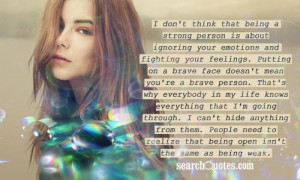 being a strong person is about ignoring your emotions and fighting ...