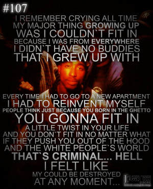 Tupac Shakur Quotes About Life: Tupac Shakur Quote About Growing Up ...