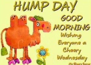 Good Morning Hump Day