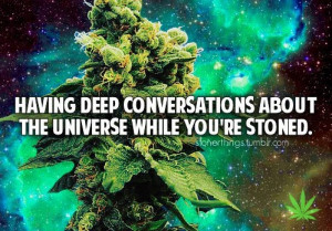 Marijuana Quotes Stoner