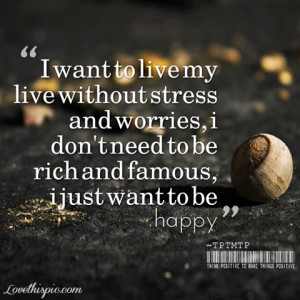 just want to be happy