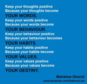 Thoughts.Words.Behaviour.Habits.Values. Destiny #MahatmaGhandi