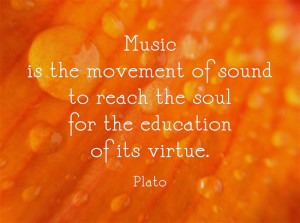 ... of sound to reach the soul for the education of its virtue