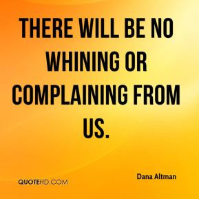 Whining Quotes