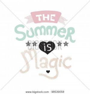 Vectores y fotos en stock de The summer is magic quote indian summer ...
