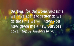... We Will Have You Have Given Me A New Purpose Love - Anniversary Quote