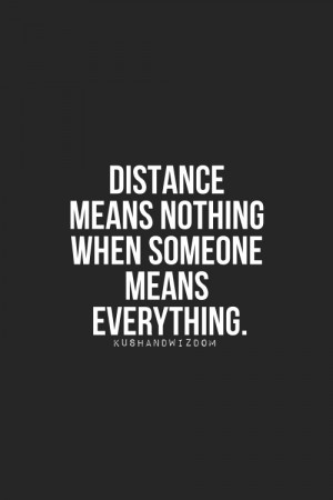 Quotes, Quotes Military, Distance Quotes, Want Relationships Quotes ...