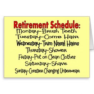 Retirement Schedule