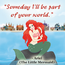Ariel's quote from The Little Mermaid