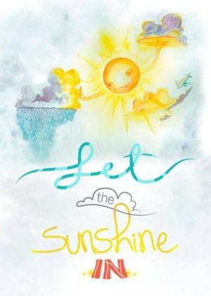 Let the sunshine in..