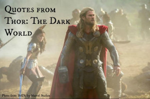 Thor: The Dark World - its best quotes