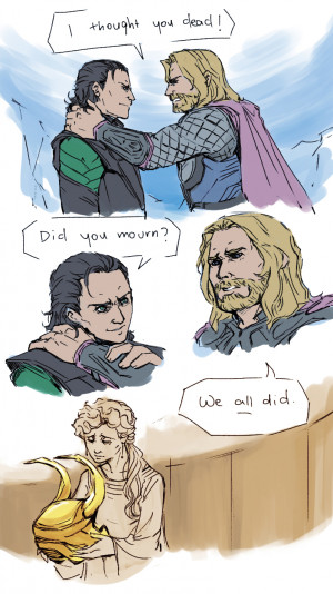 after watching Avengers was Loki, and I was apathetic about Thor ...