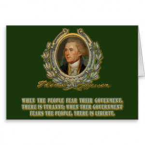 Thomas Jefferson Quote: Government & the People Cards