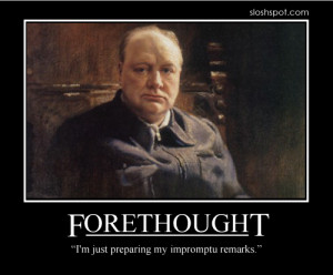 Winston Churchill on Forethought