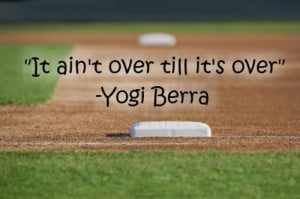 Quotes, Baseball Quotes, Basebal Quotes, Yogi Berra, Coaches Quotes ...