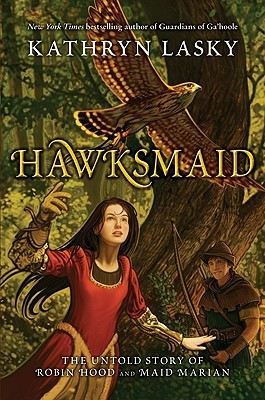 "Start by marking ""Hawksmaid: The Untold Story of Robin Hood and Maid ..."