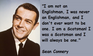 Enjoy the best of Sean Connery quotes . Movie Quotes by Sean Connery ...