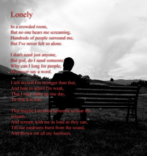 Lonely Poem: Lonely