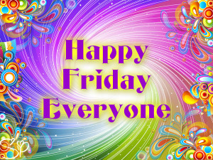 Happy Friday Quotes Sayings
