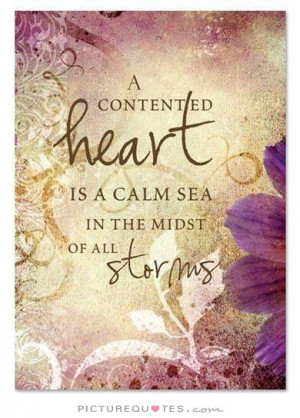 ... heart is a calm sea in the midst of all storms Picture Quote #1