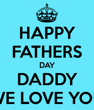 happy-fathers-day-daddy-we-love-you.png
