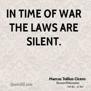 marcus-tullius-cicero-statesman-in-time-of-war-the-laws-are.jpg