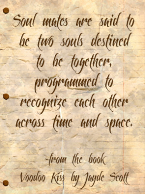 This is a beautiful quotes about love that discusses two soul mates ...