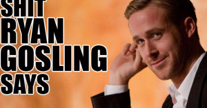 Sh*t Ryan Gosling Says: his 14 best Gangster Squad quotes
