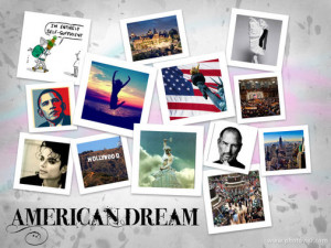 Tenets of the American Dream American Dream Collage