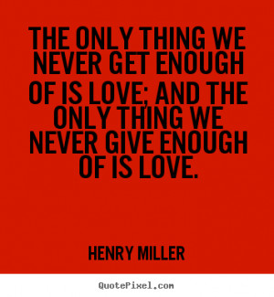 ... miller more love quotes friendship quotes inspirational quotes life
