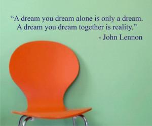 dream you dream JOHN LENNON QUOTE decal sticker