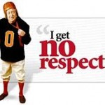 Get no respect quote