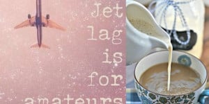 Jet lag used to be my nemesis, but that was before I defeated it!