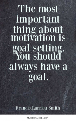 setting quotes about goal setting quotes about goal setting quotes ...