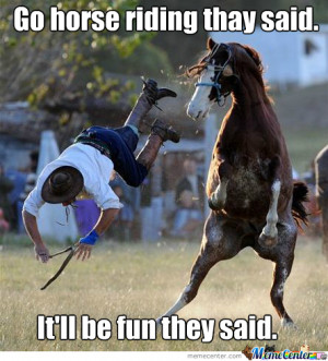 Dont Go Horse Riding