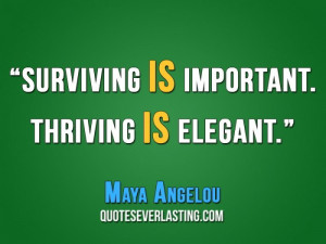 ... if their ideals are Best Quotes From Maya Angelou to be normal you