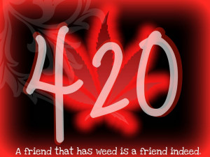 Friends with Weed quotes to help get you through the day… or at ...
