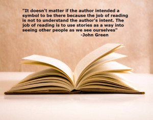 the job of reading is not to understand the author's intent ...