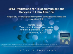 ... 2013 Predictions for Telecommunications Services in Latin America
