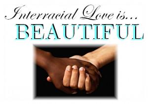 Interracial Love Quotes