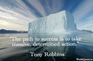 Wealth Quote Tony Robbins Path Success Action Determined