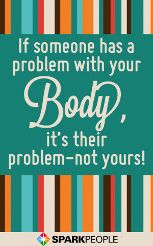 Hate Lazy People Quotes 9 body-positive quotes to